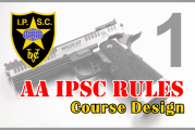 Rules AA IPSC Bagian 1 – Course Design