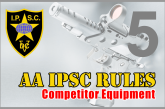 Rules AA IPSC Bagian 5 – Competitor Equipment